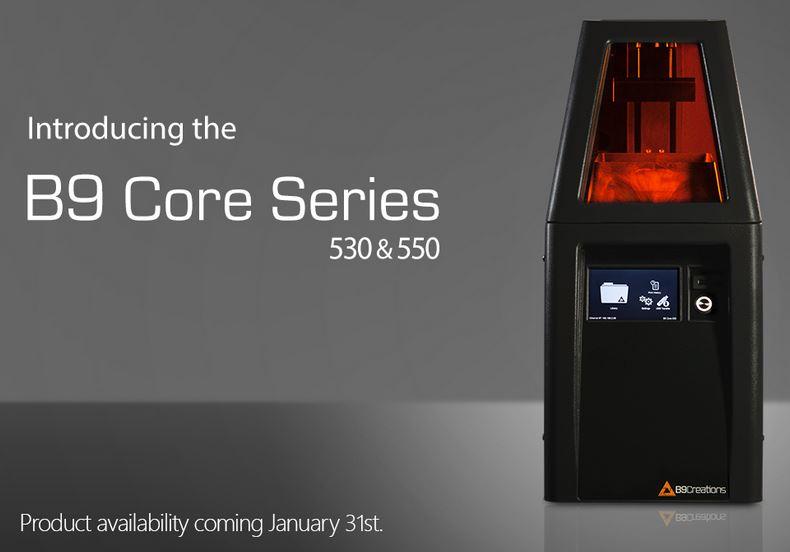 Core Series B9 disponibles à la vente le 1er février 2017. Une imprimante DLP 3D, très rapide et simple à utiliser