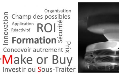 Impression 3D : Acheter ou sous-traiter ? Seulement une question de ROI ?